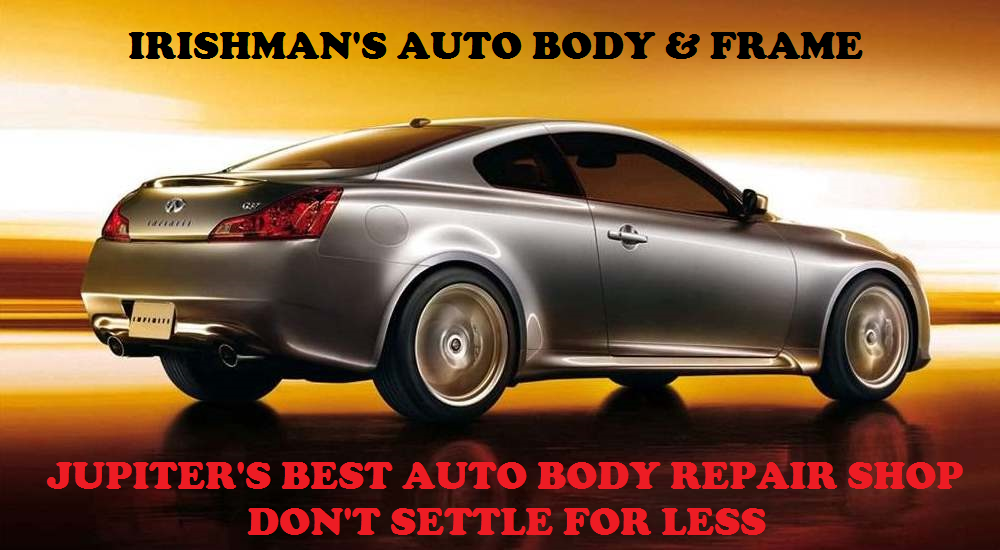 Jupiter Florida's Best Auto Body Repair Shop - Irishman's Auto Body & Frame